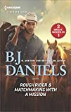 Rough Rider & Matchmaking with a Mission (Harlequin Intrigue: Whitehorse, Montana: the Mcgraw Kidnapping)
