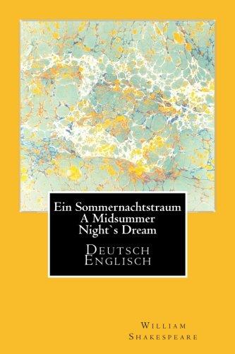 Ein Sommernachtstraum - A Midsummer Nights Dream - Deutsch/Englisch (German Edition) PDF