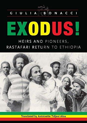 Exodus: Heirs and Pioneers, Rastafaria Return to Ethiopia