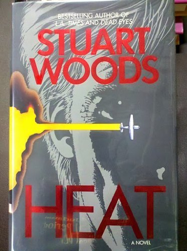 Heat by Stuart Woods (1994-06-05)