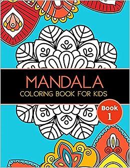 Mandala Coloring Book for Kids: Big Mandalas to Color for ...