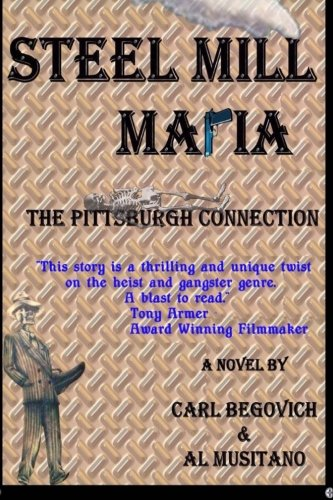 Steel Mill Mafia: The Pittsburgh - Mills Pittsburgh