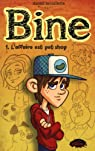 Bine, tome 1 : L'affaire est pet shop par Brouillette