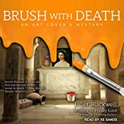 Brush With Death: Art Lover's Mystery Series, 3 | Juliet Blackwell, Hailey Lind