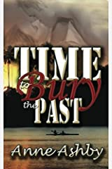 Time to Bury the Past Paperback