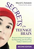 Secrets of the Teenage Brain: Research-Based Strategies for Reaching and Teaching Today′s Adolescents (Volume 2)