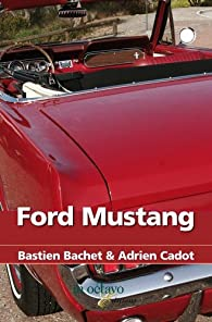 Ford Mustang par Adrien Cadot