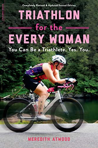 Triathlon for the Every Woman: You Can Be a Triathlete. Yes. You. (Best Sports Bike For Female Beginners)