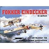 Fokker Eindecker in Action, D. Edgar Brannon, 0897473515