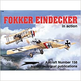 Fokker Eindecker in action - Aircraft No. 158
