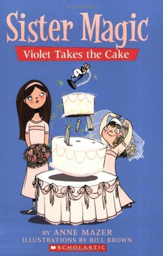 Sister Magic #5: Violet Takes the Cake