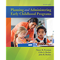 Planning and Administering Early Childhood Programs (2-downloads)