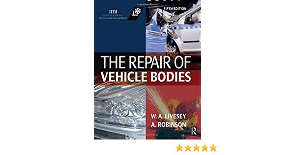 Repair of Vehicle Bodies, Fifth Edition