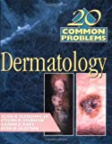 img - for 20 Common Probems in Dermatology book / textbook / text book