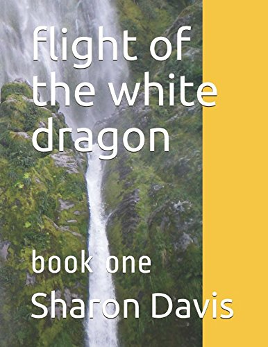 flight of the white dragon: book one (tales of the dragons)