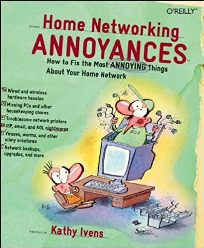 home networking annoyances ivens kathy