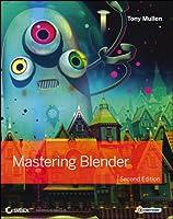 Mastering Blender, 2nd Edition
