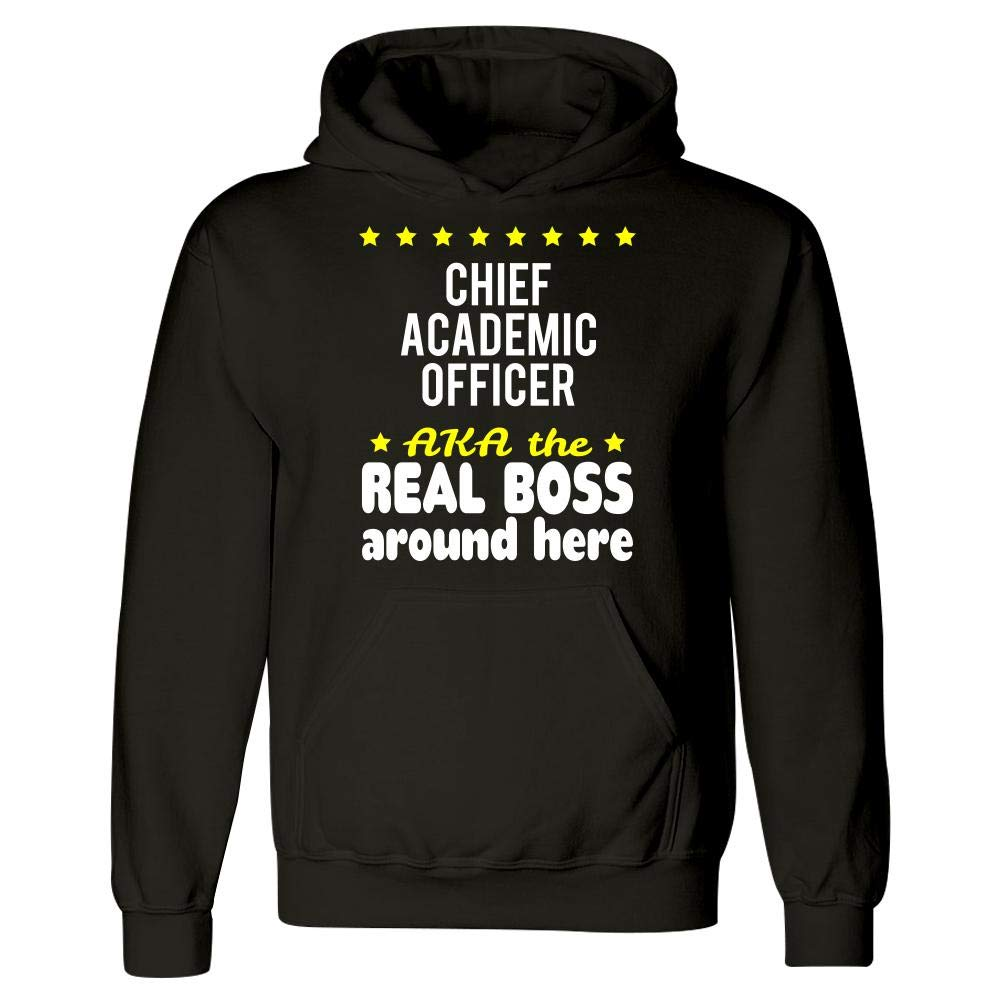 Hoodie Chief Academic Officer AKA The Real Boss Around Here