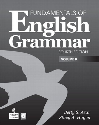 Value Pack: Fundamentals of English Grammar Volume B (with Audio CD) and Workbook B (4th Edition)