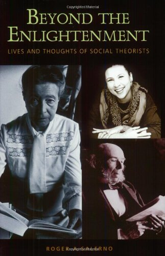 Beyond the Enlightenment: Lives and Thoughts of Social Theorists