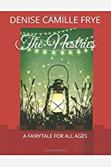 The Nestries: A fairytale for all ages Paperback