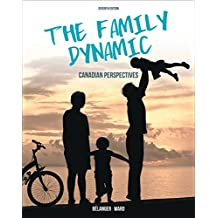 The Family Dynamic: Canadian Perspectives