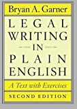 img - for Legal Writing in Plain English, Second Edition (Chicago Guides to Writing, Editing, and Publishing) by Garner, Bryan A. Published by University Of Chicago Press 2nd (second) edition (2013) Paperback book / textbook / text book