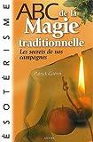 ABC de la magie traditionnelle