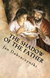img - for The Shadow of the Father book / textbook / text book