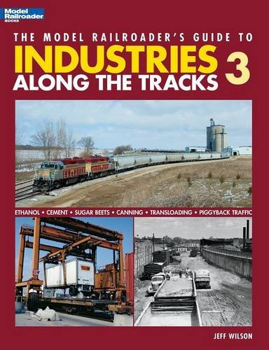 The Model Railroader's Guide to Industries Along the Tracks 3 (Asian Models compare prices)