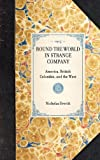 Round the World in Strange Company, Nicholas Everitt, 1429005661