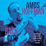 Back to the City by Amos Hoffman