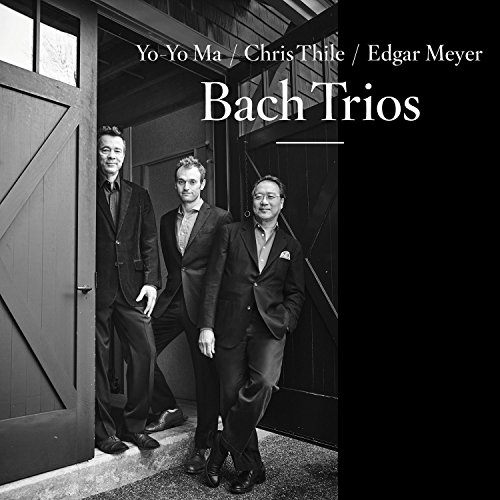 Chris Thile, Edgar Meyer & Yo-Yo Ma - Bach Trios (2017) [WEB FLAC] Download