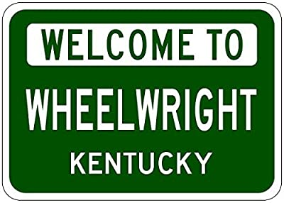 "Wheelwright, Kentucky - Usa Welcome To Sign - Heavy Duty - 8""X12"" Metal Tin Sign Aluminum Signs"