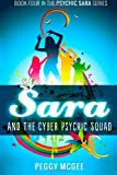 SARA and the Cyber Psychic Squad, Peggy McGee, 1482025825