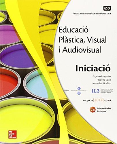 Descargar Libro Educacio Plastica. Visual I Audiovisual. Initciacio. Bargueno