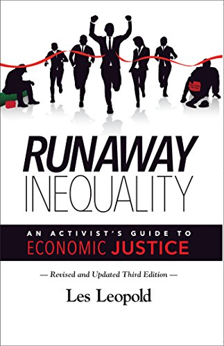 Runaway Inequality, Updated 3rd Edition: An Activist's Guide to Economic Justice