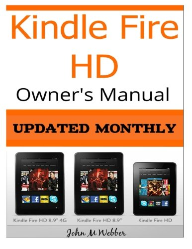 Kindle Fire HD Owner?s Manual: Discover the Secrets of Your Tablet
