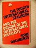img - for Fourth International: Stalinism and the Origins of the International Socialists - Some Documents book / textbook / text book