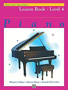 Alfred's Basic Piano Library - Lesson 4: Learn to Play