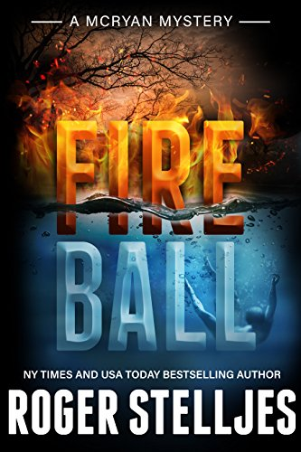 E.B.O.O.K Fireball - A compelling crime thriller (McRyan Mystery Series Book) D.O.C