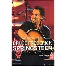 Bruce Frederick Springsteen [nouvelle édition]