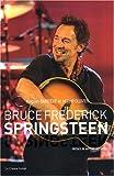 Bruce Frederick Springsteen