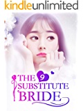 The Substitute Bride 9: You Deserve A Better Girl (The Substitute Bride Series)