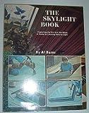 Skylight Book-Capturing the Sun and Moon, Al Burns, 0914294563