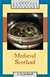 Medieval Scotland (Cambridge Medieval Textbooks)