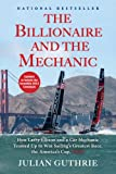 ellison press - The Billionaire and the Mechanic: How Larry Ellison and a Car Mechanic Teamed up to Win Sailing's Greatest Race, the Americas Cup, Twice