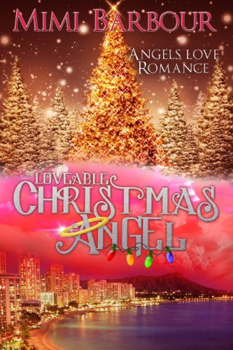 25 Mysteries & Thrillers, $1.99 or Less Each in Today's Kindle Daily Deal!  Plus Mimi Barbour's Loveable Christmas Angel: Book #3 – Romance and Heavenly Spirits! (Angels with Attitudes)