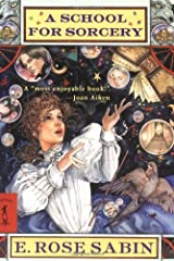 A School for Sorcery Mass Market Paperback