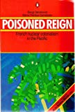 Poisoned Reign, Bengt Danielsson and Marie-Therese Danielsson, 0140081305